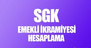 SGK Emekli İkramiyesi Hesaplama Nasıl Yapılır?