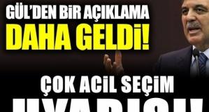Abdullah Gül'den hükümete açık çağrı